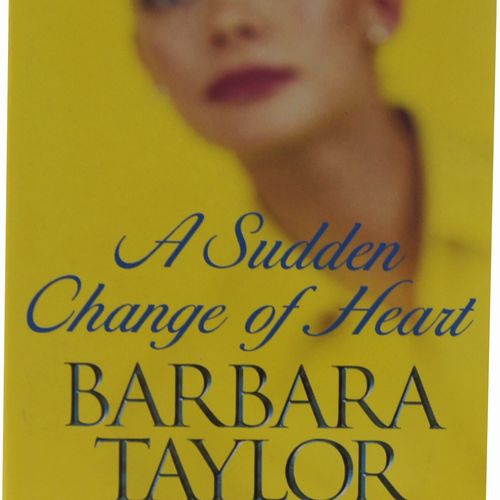 Barbara Taylor Bradford - A Sudden Change of Heart