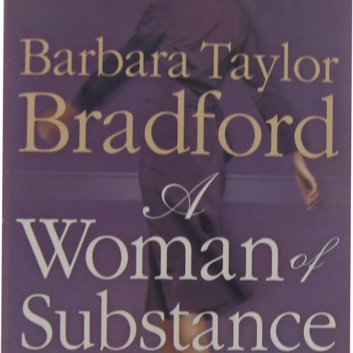 Barbara Taylor Bradford - A Woman of Substance