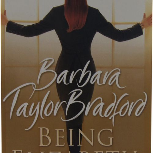 Barbara Taylor Bradford - Being Elizabeth