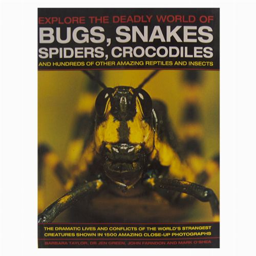 Bugs, Snakes, Spiders, Crocodiles