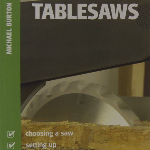 Michael Burton - TableSaws